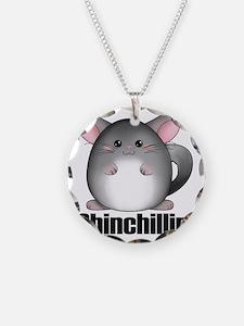 chinchillin3 Necklace