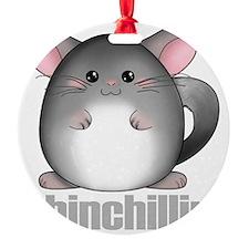 chinchillin2 Ornament