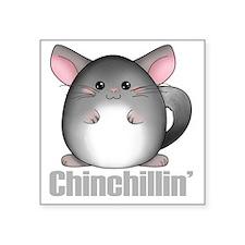 """chinchillin2 Square Sticker 3"""" x 3"""""""