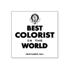 The Best in the World – Colorist Sticker