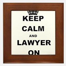 KEEP CALM AND LAWYER ON Framed Tile