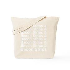 Bacon Strips Bacon Strips Tote Bag