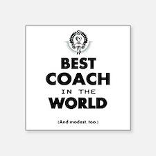 The Best in the World – Coach Sticker