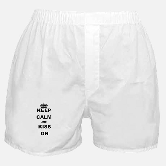 KEEP CALM AND KISS ON Boxer Shorts