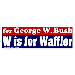 W is for Waffler Bumper Bumper Sticker