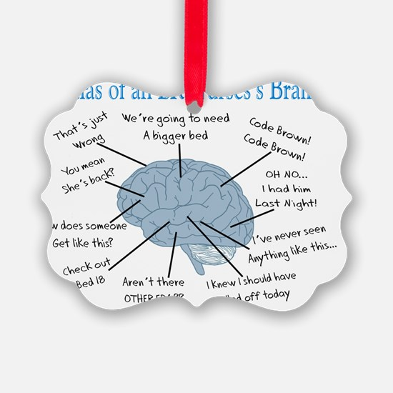 Atlas of an ER nurses brain Ornament