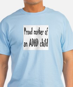 Light T-shirt for the mother of an ADHD child