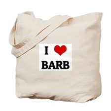 I Love BARB Tote Bag