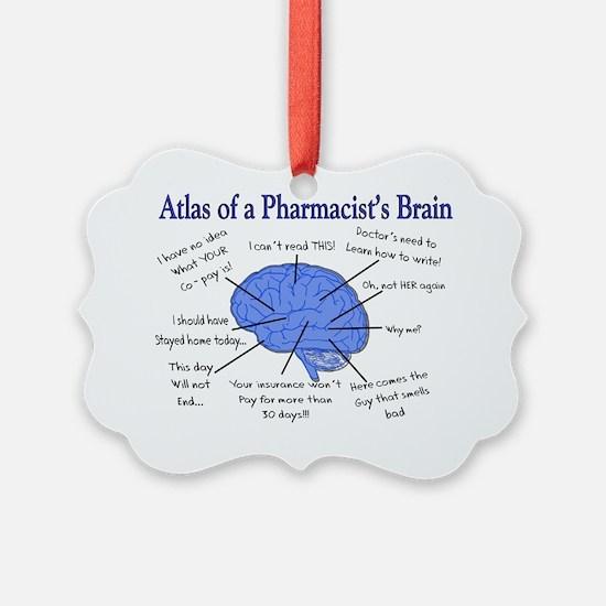 Atlas of a Pharmacists Brain Ornament