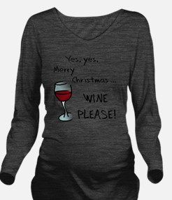 wineplease Long Sleeve Maternity T-Shirt