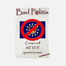Europe Never Speak German 6000 Rectangle Magnet