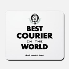 The Best in the World – Courier Mousepad
