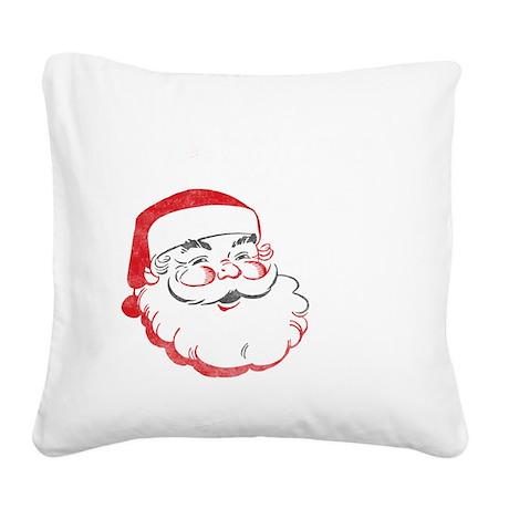 Whos your santa Square Canvas Pillow
