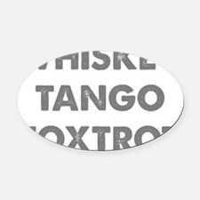 WhiskeyTango1C Oval Car Magnet