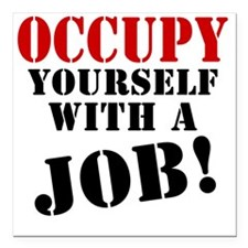 "Occupy-Yourself Square Car Magnet 3"" x 3"""