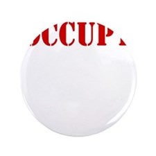 "Occupy-Yourself-White 3.5"" Button"