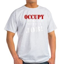 Occupy-Yourself-White T-Shirt