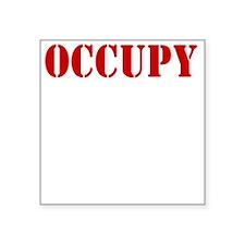 """Occupy-Yourself-White Square Sticker 3"""" x 3"""""""