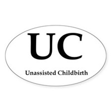 unassisted homebirth Oval Decal