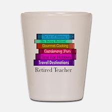 retired teacher pendant Shot Glass