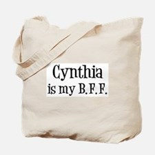 Cynthia is my BFF Tote Bag
