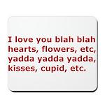 I Love You Etc Mousepad