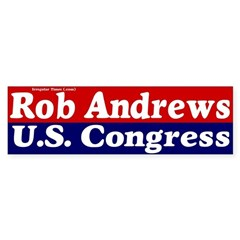 Rob Andrews for Congress Bumpersticker