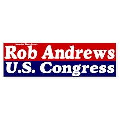 Rob Andrews for Congress Bumpersticker