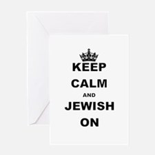 KEEP CALM AND JEWISH ON Greeting Cards