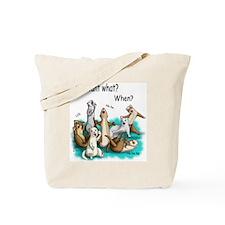 U Want What Tote Bag