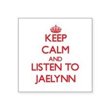 Keep Calm and listen to Jaelynn Sticker