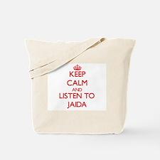 Keep Calm and listen to Jaida Tote Bag