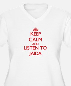 Keep Calm and listen to Jaida Plus Size T-Shirt