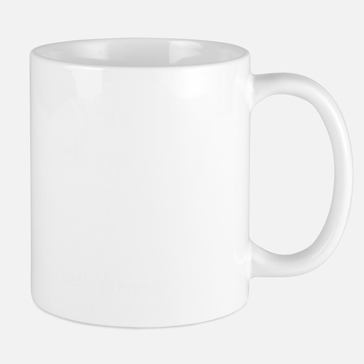 WarrenQuoteDrk_10x10 Mug