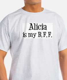 Alicia is my BFF T-Shirt