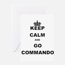 KEEP CALM AND GO COMMANDIO Greeting Cards