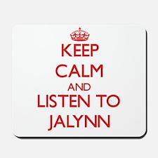 Keep Calm and listen to Jalynn Mousepad