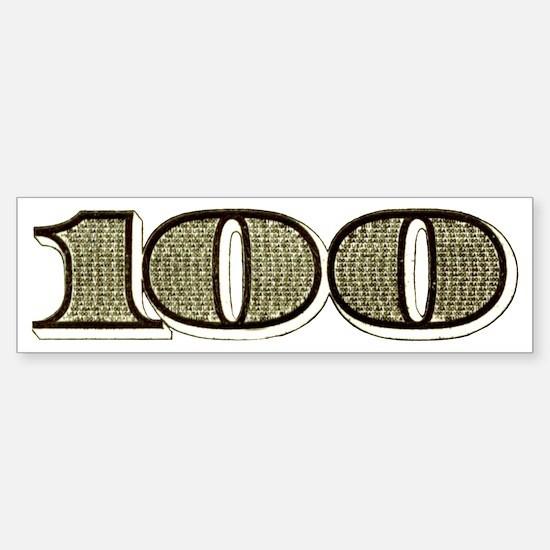 Hundred Bucks Sticker (Bumper)