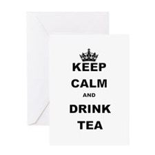 KEEP CALM AND DRINK TEA Greeting Cards