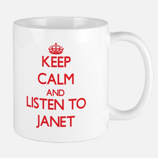 Keep Calm and listen to Janet Mugs