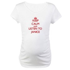 Keep Calm and listen to Janice Shirt