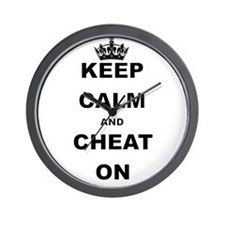 KEEP CALM AND CHEAT ON Wall Clock