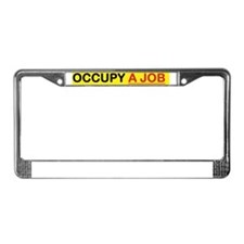 OCCUPY A JOB MUG License Plate Frame