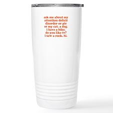 Ask Me About My ADD Travel Mug