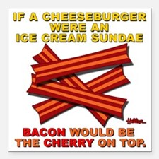 "vcb-bacon-cherry-on-top- Square Car Magnet 3"" x 3"""