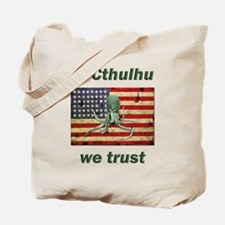 In Cthulhu we trust Tote Bag