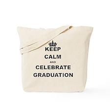 KEEP CALM AND CELEBRATE GRADUATION Tote Bag
