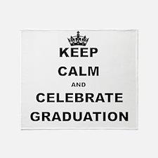 KEEP CALM AND CELEBRATE GRADUATION Throw Blanket