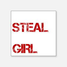 "MRSTEAL2 Square Sticker 3"" x 3"""