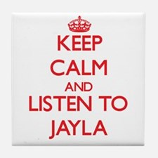 Keep Calm and listen to Jayla Tile Coaster